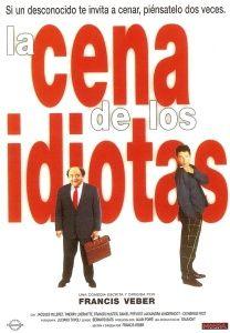 La Cena de los Idiotas(Le dîner de cons, 1998)3-mar-13