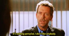 New trending GIF on Giphy. hugh laurie house md gregory house misanthrope dr. house people are the worst i dont like people i dont like anybody. Follow Me CooliPhone6Case on Twitter Facebook Google Instagram LinkedIn Blogger Tumblr Youtube