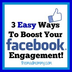 3 Easy Ways To Boost Your Facebook Engagement!  Here are 3 easy ways that I have been increasing engagement and likes on my Facebook fan page.