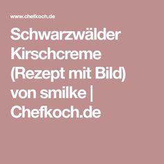 Schwarzwälder Kirschcreme (Rezept mit Bild) von smilke | Chefkoch.de