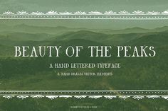 Beauty of the Peaks by Mindful Pixels on @creativemarket