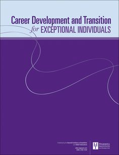 Division on Career Development and Transition Career Development, Helping People, Division, Bob, Public, Presents, Articles, David, Positivity
