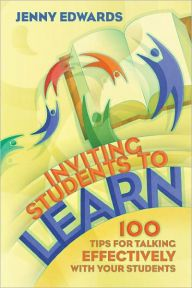 Inviting Students to Learn 100 Tips for Talking Effectively with Your Students, Jenny Edwards, Association for Supervision Curriculum Development Teacher Education, New Teachers, Student Learning, Teacher Resources, Teacher Tools, Elementary Counseling, School Counseling, Professional Development For Teachers, School Leadership