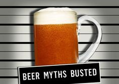 Beer myths busted!