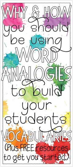 Use analogies to build vocabulary. Free resources included to get you on your way!