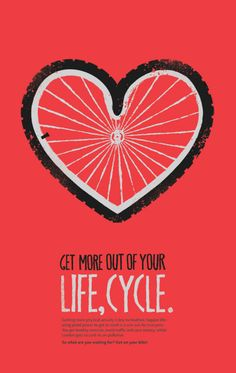 Sweet poster: Get more out of your life , CYCLE. Cycling Quotes, Cycling Art, Cycling Bikes, Indoor Cycling, Cycling Jerseys, Cycling Tattoo, Bicycle Tattoo, Road Cycling, Spin Quotes