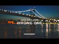 Wrong One // Jack and Jack (Lyrics)