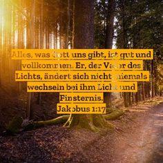#gott #vater #licht #beständig #jesus #heiligerGeist #zuverlässig #hoffnung #glaube #liebe #schatten #Finsternis #bibel #bibelvers #jakobus #stewi #vollkommen #gut