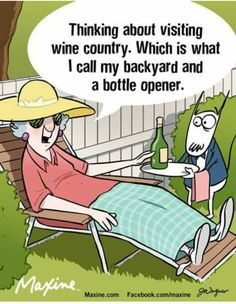 Wine Country - Maxine Humor - Maxine Humor meme - - Wine Country The post Wine Country appeared first on Gag Dad. Wine Meme, Wine Funnies, In Vino Veritas, Thats The Way, Just For Laughs, Wine Country, The Funny, Funny Drunk, 9gag Funny