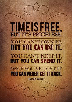 """Time"" quote by Harvey Mackay, design by Rebecca Martindale, via Behance"