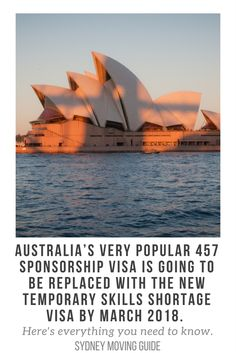 Australia's 457 Visa Will Be Completely Removed and Replaced with the Temporary Skills Shortage Visa by March 2018. Here's What You Need to Know about the Replacement of the Temporary Work 457 Visa with the Temporary Skills Shortage Visa. SydneyMovingGuide.com/457replace  // expat // expat life // expat advice // move to Australia //