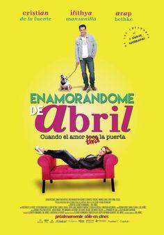 CINEMA unickShak: ENAMORÁNDOME DE ABRIL - cine MÉXICO Estreno: 06 de Noviembre 2015