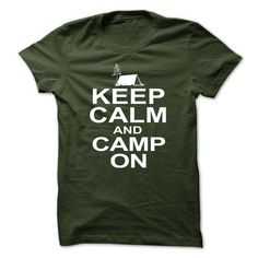 Keep Calm and Camp On T-Shirts, Hoodies. Get It Now ==►…