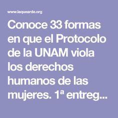 Conoce 33 formas en que el Protocolo de la UNAM viola los derechos humanos de las mujeres. 1ª entrega. Por Guayaba Quemadora