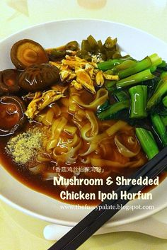 The Fussy Palate: Mushroom & Shredded Chicken Ipoh Hor Fun