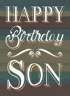 Quotes about Birthday : QUOTATION - Image : As the quote says - Description Michael Cheung - MHC_happy_birthday_son Birthday Message For Him, Birthday Wishes For Son, Birthday Quotes For Him, Birthday Blessings, Happy Birthday Messages, Sons Birthday, Happy Birthday Images, Happy Birthday Greetings, Son Birthday Cards