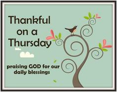 43 Best Thankful Thursday Images Messages Attitude Of Gratitude