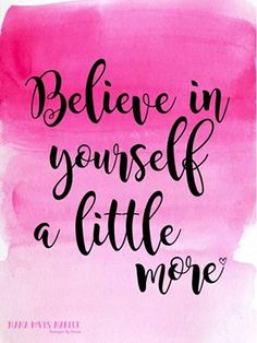 Believe in Yourself a little more.  #Confidence #SelfBelief  Mama Loves Makeup - Younique by Louise's photo.