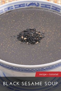 The Best Black Sesame Soup Recipe Chinese Soup Recipes, Asian Recipes, Weekly Recipes, Weekly Menu, Asian Desserts, Chinese Desserts, Sesame Seeds Recipes, Black Food, Black Sesame