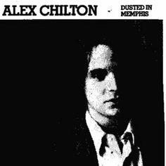 ...: dusted in memphis - alex chilton (vinyl rip)