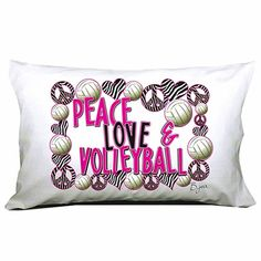 Peace love volleyball pillowcase!