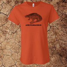 Women's Anklyosaurus T-Shirt for $15 - Printed on 100% cotton Bella t-shirts.  Custom options available at www.myfavoritedinosaur.com