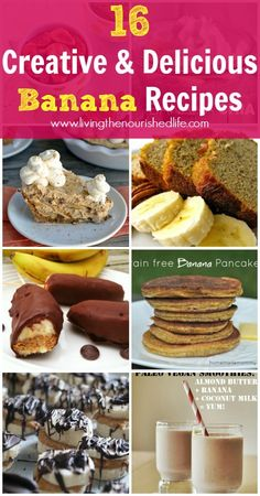 16 Creative and Delicious Banana Recipes - The Nourished Life