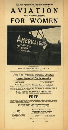 Broadside for Woman's National Aviation Home Guard of North America taught at Captain John Berrys School of Automobiling and Aviation, 3910 Washington Boulevard. Female aviator Clara Laurell is pictured standing beside an airplane. (1917) Missouri History Museum