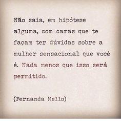 Melhor a própria companhia que arranjar problema pra cabeça.. ByNina @fernandacmello #frases #pessoas #amorpróprio #autoestima #relacionamentos #fernandamello