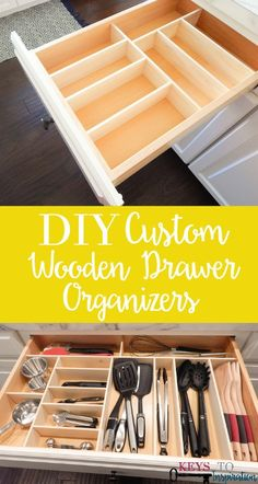 Kitchen Makeover Super easy way to make custom drawer organizers! Great for kitchen organizing and more! - Easy tutorial for creating your own custom wooden drawer organizers. These are great for kitchen organizing and so much more. Wooden Drawer Organizer, Kitchen Drawer Organization, Drawer Organisers, Kitchen Storage, Home Organization, Storage Organizers, Organizing Drawers, Diy Drawer Dividers, Utensil Organizer