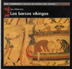 Los barcos vikingos - Ian Atkinson
