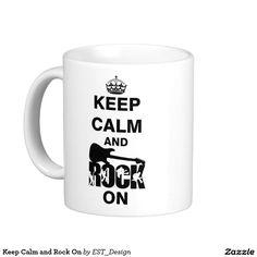 Keep Calm and Rock On Classic White Coffee Mug