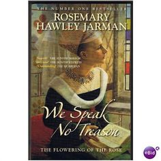 We Speak No Treason by Rosemary Hawley Jarman - 2006 pb Listing in the Historical,Fiction,Books,Books, Comics  & Magazines Category on eBid United Kingdom | 148235104