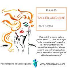Taller del orgasme a Girona!!! celebrant l'edició número 60 http://www.marinacastro.com/activitats-parella-sexologia/taller-de-lorgasme-femeni-girona/
