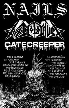Long Live The Loud 666: NAILS,TOXIC HOLOCAUST & GATECREEPER NORTH AMERICAN...