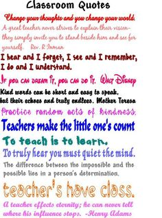 great quotes about teaching or to put in your classroom