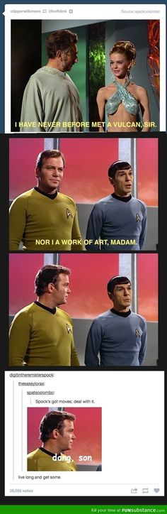 Kirk's reaction! Oh no. Spock is hitting on the pretty girl. That's MY JOB!!!
