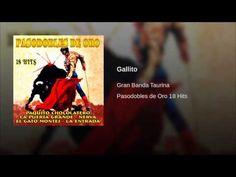Gran Banda Taurina - Gallito