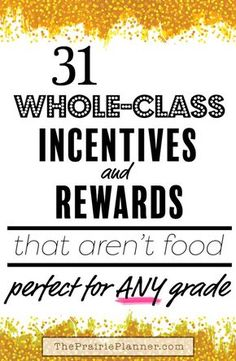 31 Whole-Class Incentives and Rewards That Aren't Food Class Incentives, Classroom Incentives, Student Rewards, Behavior Incentives, Classroom Behavior Management, Classroom Ideas, Whole Class Rewards, Behaviour Management, Classroom Consequences