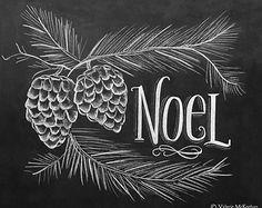 Noel Print - Pine Cone Decor - Woodland Christmas Decor - Illustrated Christmas Sign - Chalkboard Art - Rustic Decor