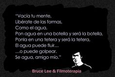 Frases inspiradores, Bruce Lee (Be water my friend) Bruce Lee Frases, Chinese Quotes, My Life, Mindfulness, Wisdom, Feelings, Aikido, Kung Fu, Coaching