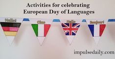 European Day of Languages ideas and activities. Find creative ideas for celebrating different languages on the 26 September. European Day Of Languages, 26 September, Different Languages, Language Activities, Flags, Creative Ideas, Creativity, Classroom, Teacher