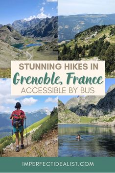"Here are the most scenic hikes near Grenoble, France that are accessible by public transport (no car needed!). Includes alpine lakes, hikes right by the city, and ""hills are alive"" landscapes. #grenoble #hiking 