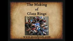 Making a Glass Ring Lampworking by Jeannie Cox Making Glass, Fire Glass, Try Something New, Head Pins, Cursed Child Book, Beading Tutorials, Lampwork Beads, Glass Ring, Lampworking