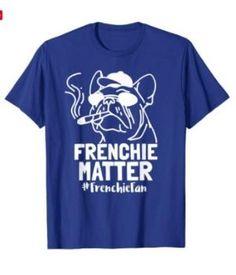 Frenchie Matter T-shirt # FrenchieFan French bulldog Smoke weed T-shirt Get a cool t shirt for your love one. Buy French Bulldog, Smoke Weed, Shirt Price, Branded T Shirts, Cool T Shirts, Fashion Brands, Cool Stuff, Mens Tops