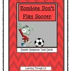 Bailey School Kids ZOMBIES DON'T PLAY SOCCER * Reader Response Task Cards  Higher-order, quality questions from each chapter, including content and academic vocabulary.  * Perfect for partner/group discussions, literatur...