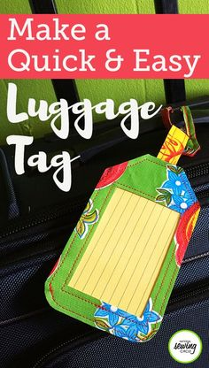 Sewing Project: Easy Oilcloth Luggage Tag Vacation season is just around the corner, which means it's time to dust off the old suitcases. This season, why not fancy up your bag with a personalized luggage tag? Diy Sewing Projects, Sewing Blogs, Sewing Projects For Beginners, Sewing Hacks, Sewing Tutorials, Sewing Tips, Sewing Ideas, Blog Couture, Diy Couture
