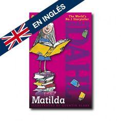"""Matilda"" (Roald Dahl, Quentin Blake). Editorial: Puffing Books. Edad recomendada: A partir de 9 años."