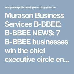 Murason Business Services B-BBEE: B-BBEE NEWS: 7 B-BBEE businesses win the chief executive circle entrepreneurs 2019 awards