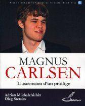 MAGNUS CARLSEN, HÉROS DE L'ÈRE INFORMATIQUE